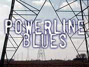 Go to Powerline Blues