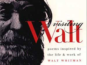 Visiting Walt is a compilation of poems inspired by the life and work of Walt Whitman. (Photo courtesy/University of Iowa Press)