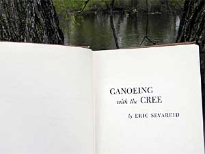 "Eric Sevareid wrote his book ""Canoeing with the Cree"" after canoeing with friend Walter Port from Minneapolis to Hudson Bay in 1930.  (MPR Photo/Tim Post)"